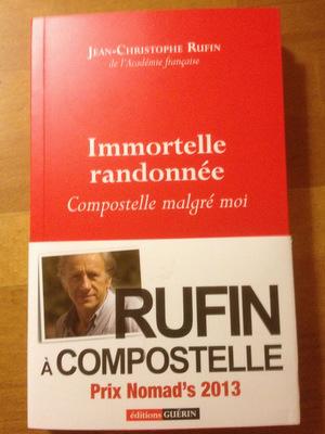 Immortelle randonnée, Jean-Christophe Rufin