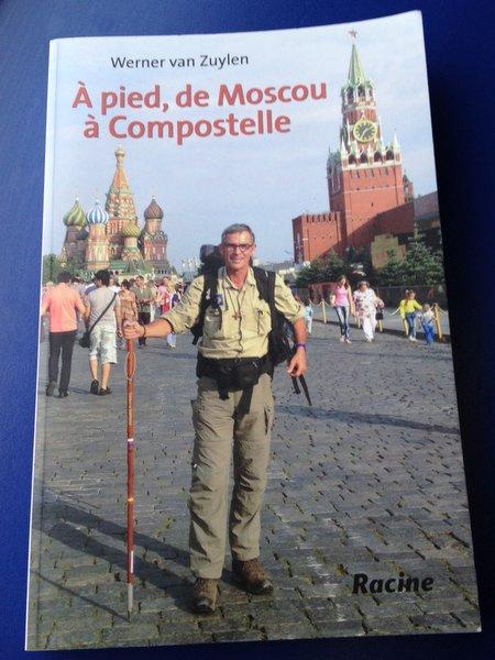 Werner van Zuilen, de Moscou à Compostelle