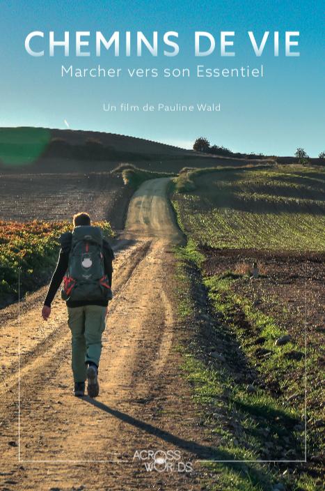 "Affiche du film ""Chemins de vie, marcher vers son essentiel"""